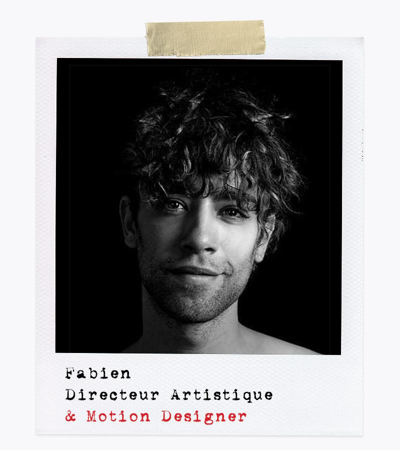 Les Affranchis - Fabien, Directeur Artistique & Motion Designer