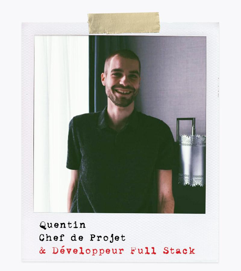 Les Affranchis - Quentin, Chef de Projet & Développeur Full Stack
